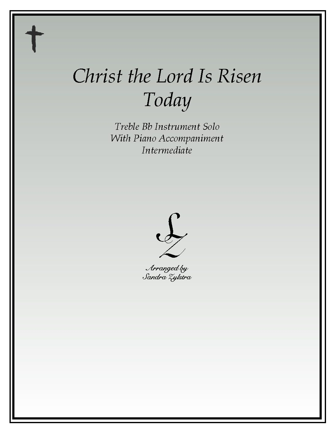IS 16 Christ The Lord Is Risen Today 01 Treble Bb 1 pdf