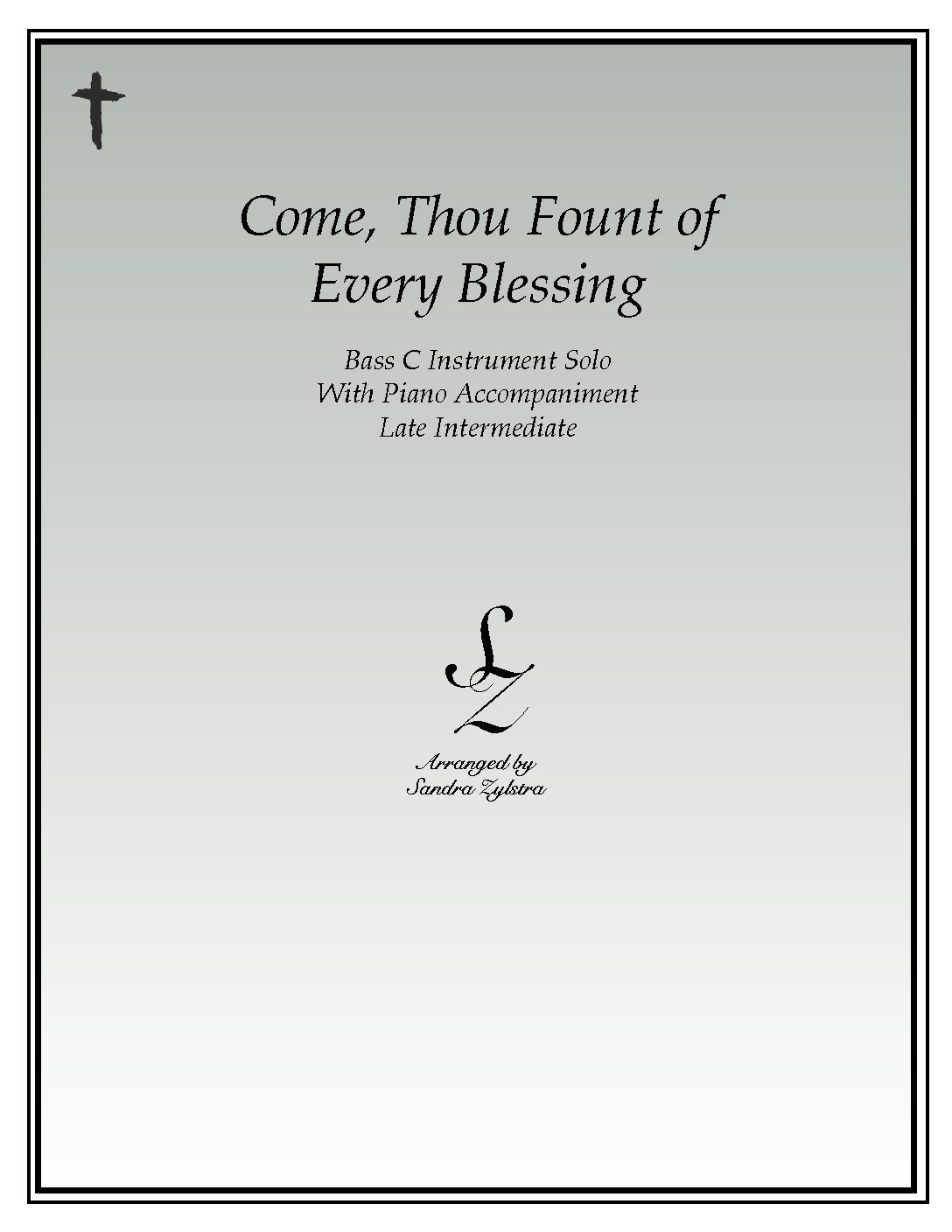 Come, Thou Fount Of Every Blessing -Bass C Instrument Solo