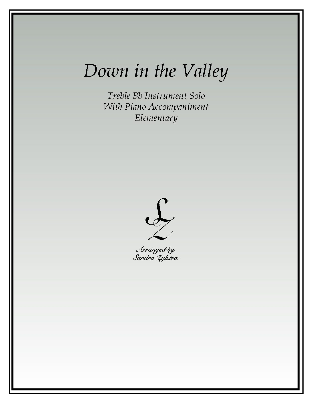 Down In The Valley -Treble Bb Instrument Solo