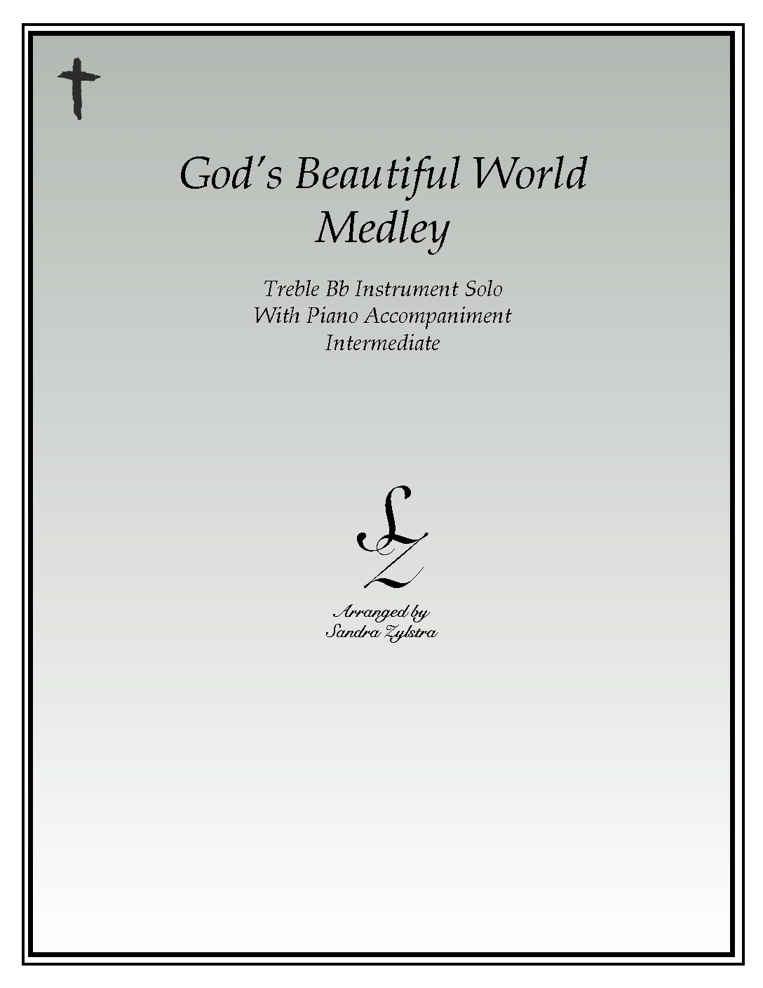 God's Beautiful World Medley -Treble Bb Instrument Solo