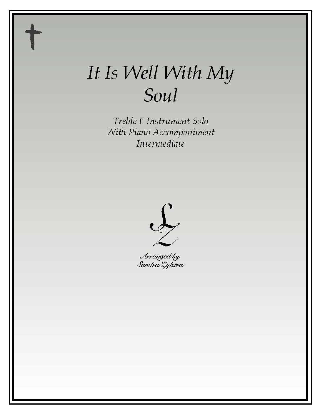 It Is Well With My Soul -Treble F Instrument Solo