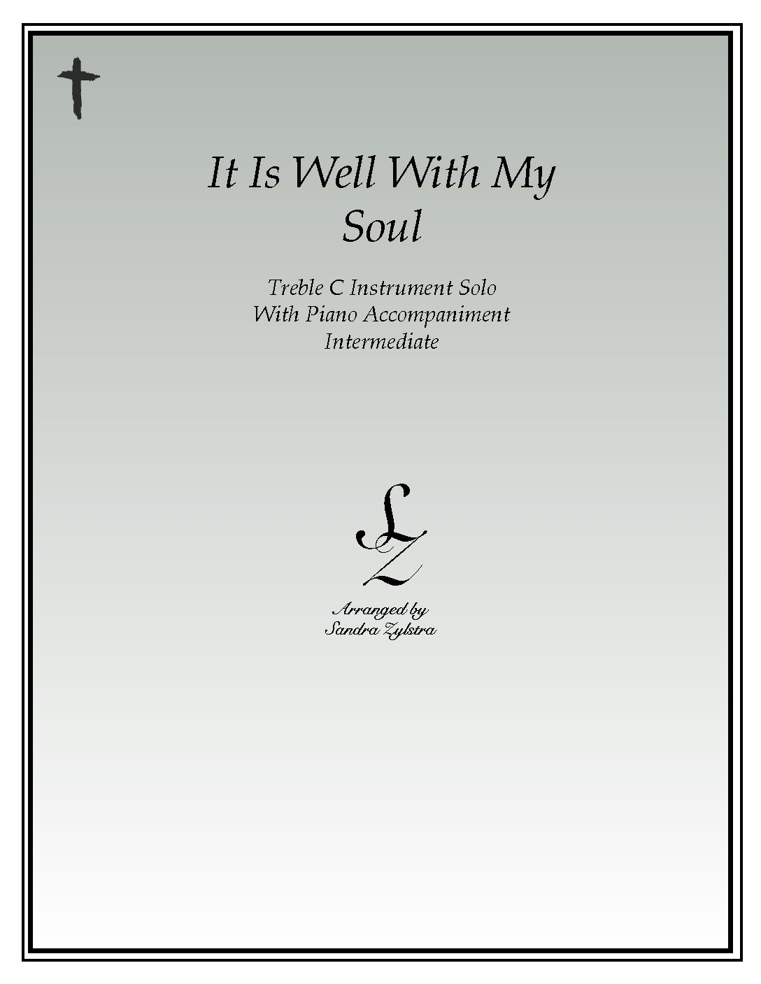 It Is Well With My Soul -Treble C Instrument Solo