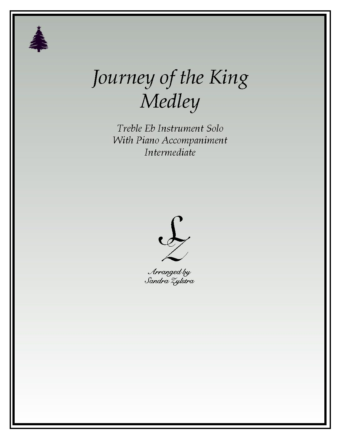 Journey Of The King Medley -Treble Eb Instrument Solo