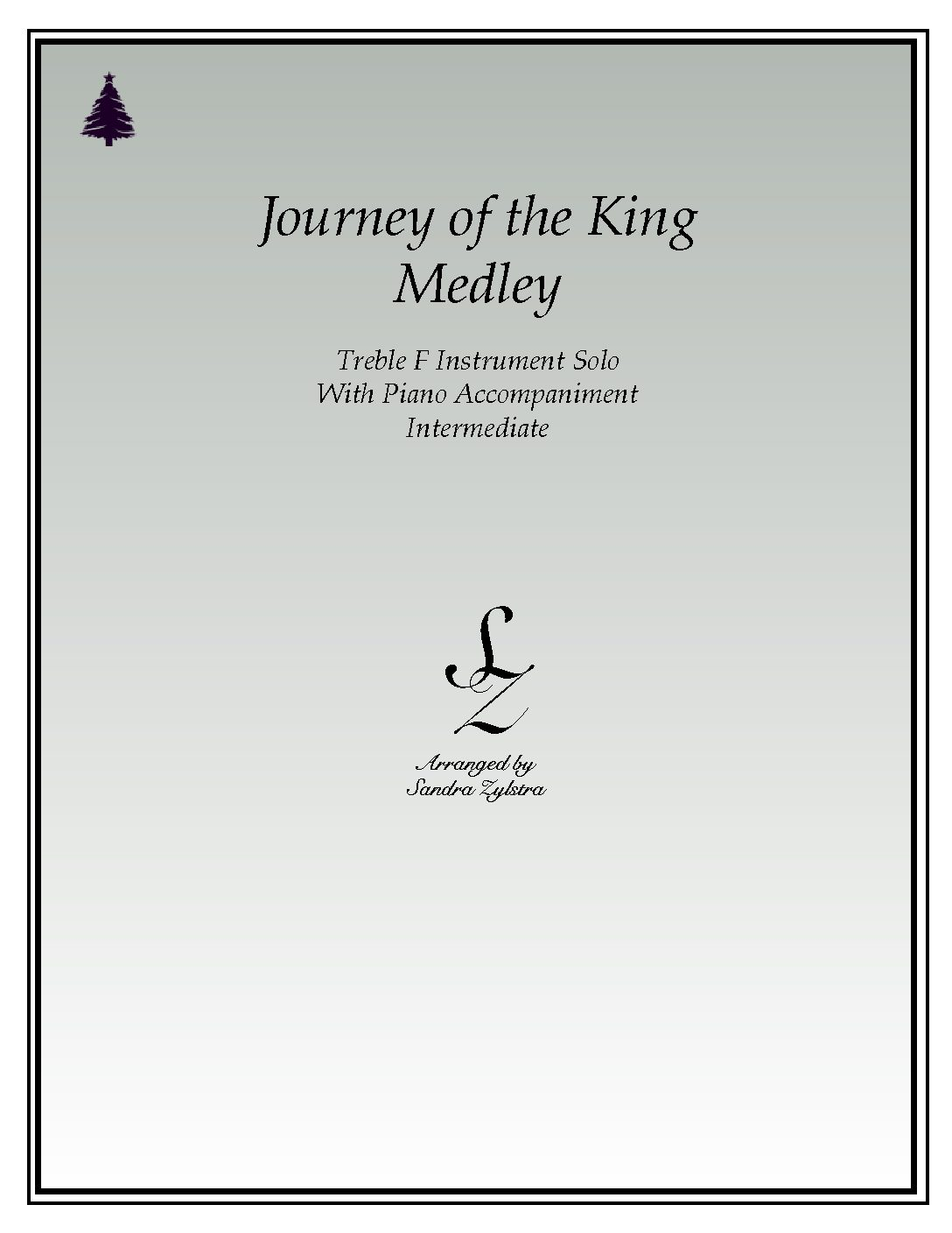 Journey Of The King Medley -Treble F Instrument Solo