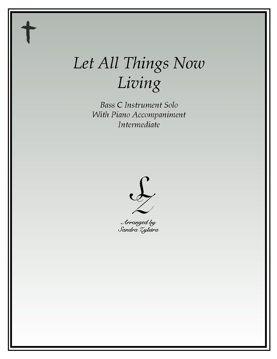 Let All Things Now Living -Bass C Instrument Solo