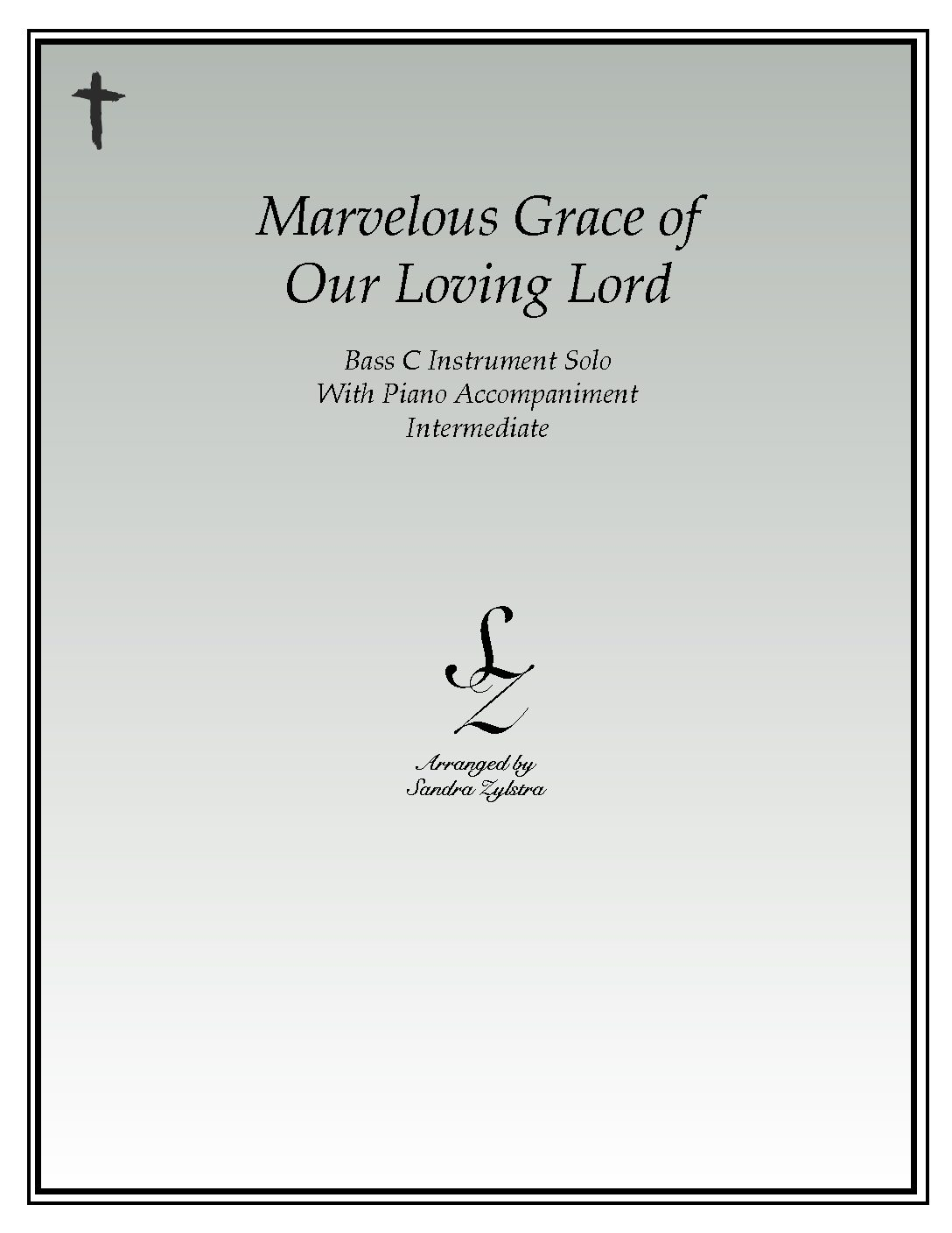 Marvelous Grace Of Our Loving Lord -Bass C Instrument Solo