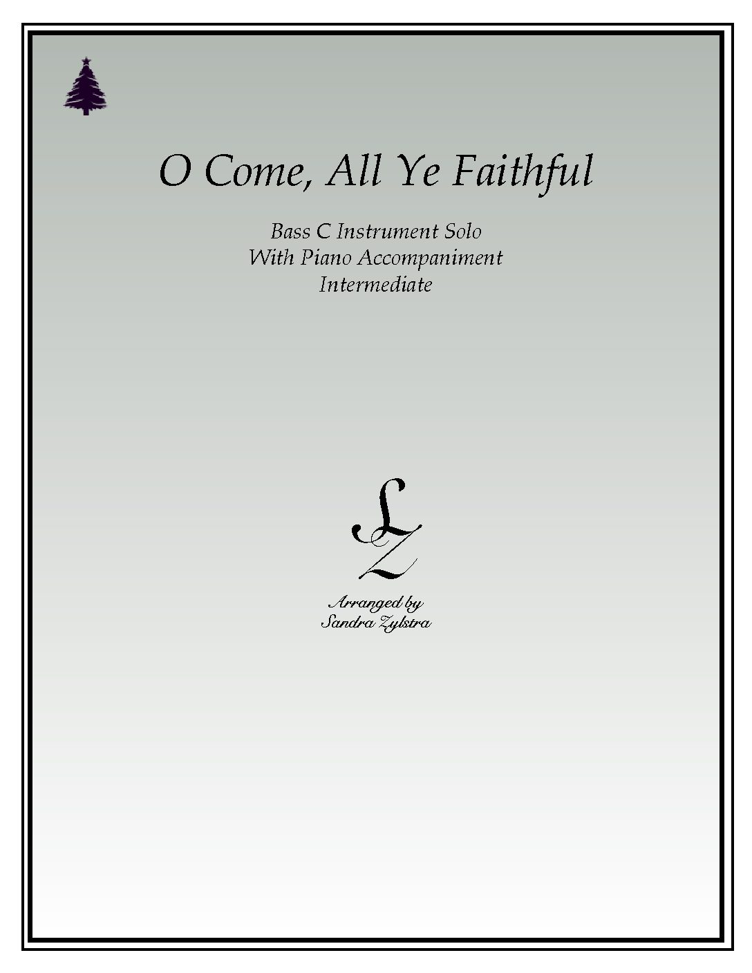 O Come, All Ye Faithful -Bass C Instrument Solo