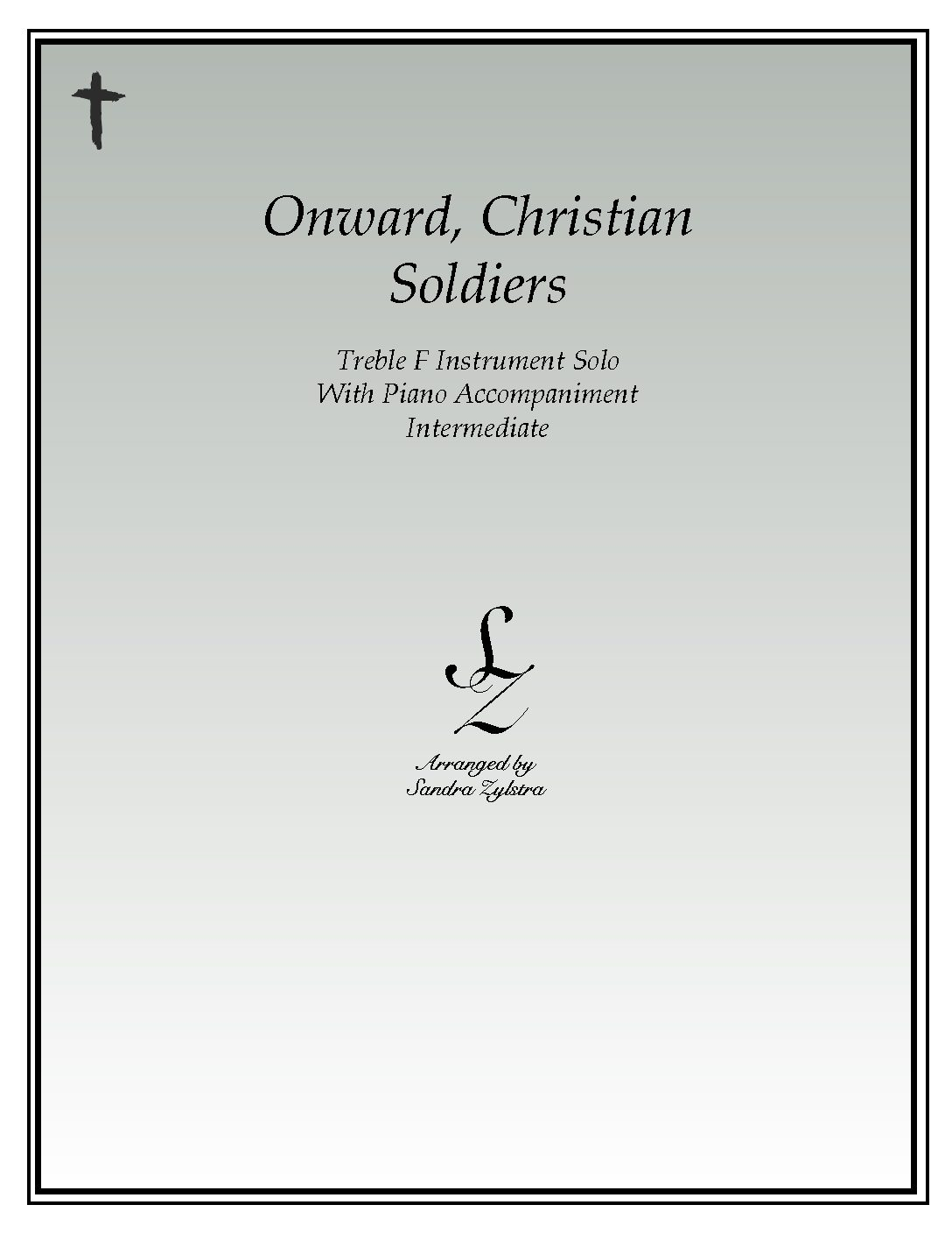 Onward, Christian Soldiers -Treble F Instrument Solo