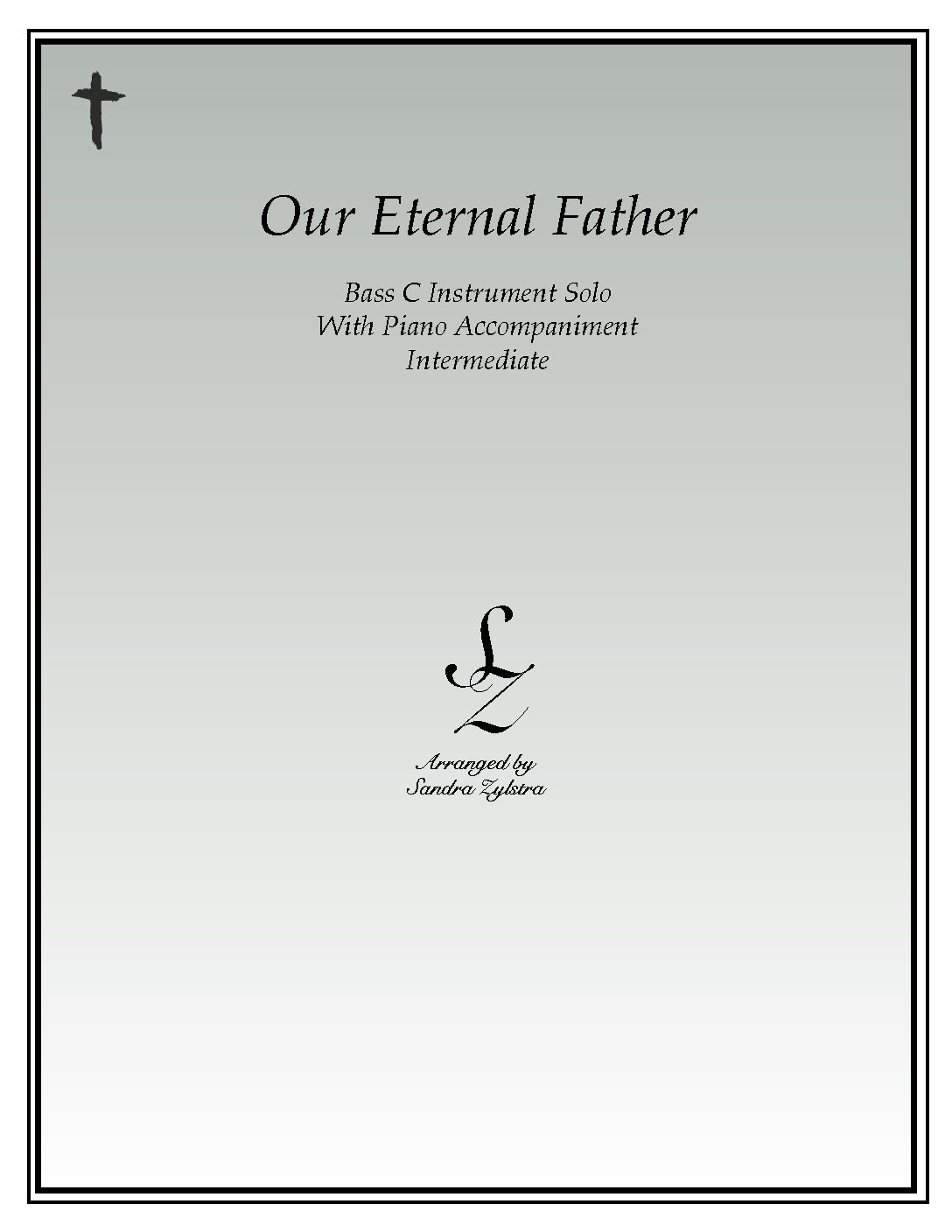 Our Eternal Father -Bass C Instrument Solo