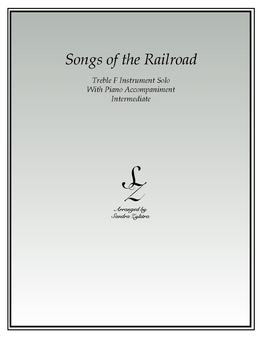 Songs Of The Railroad -Treble F Instrument Solo