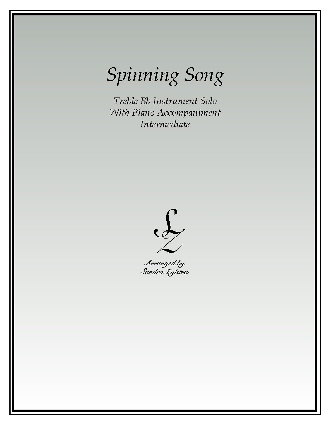 Spinning Song -Treble Bb Instrument Solo
