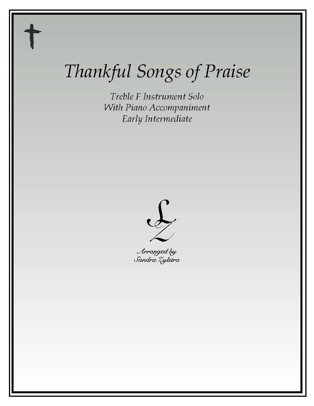 Thankful Songs Of Praise -Treble F Instrument Solo