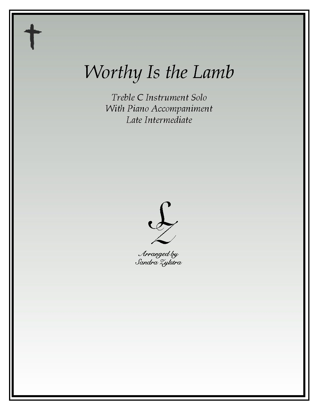 Worthy Is The Lamb That Was Slain -Treble C Instrument Solo