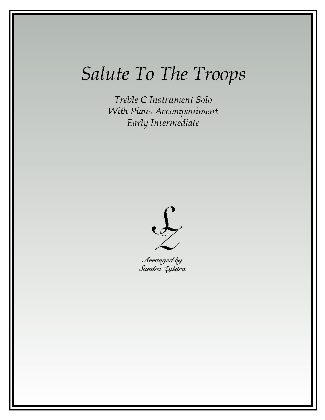 Salute To The Troops -Treble C Instrument Solo